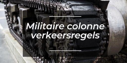 Militaire colonne – verkeersregels voor autorijles
